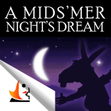 Shakespeare In Bits: A Midsummer Night's Dream