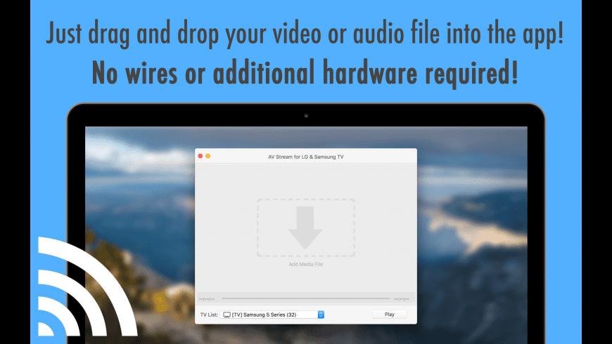 AV Stream for LG & Samsung TV for Mac - review, screenshots