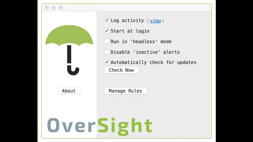 OverSight for Mac - review, screenshots