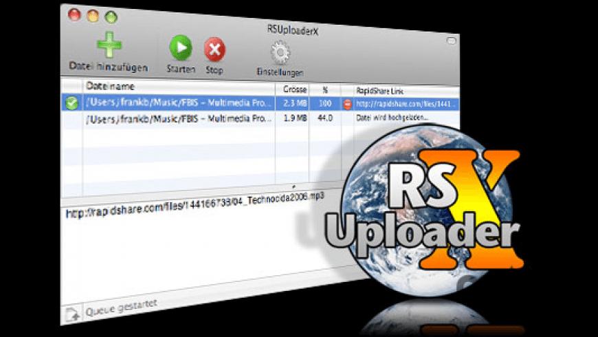 RSUploaderX for Mac - review, screenshots