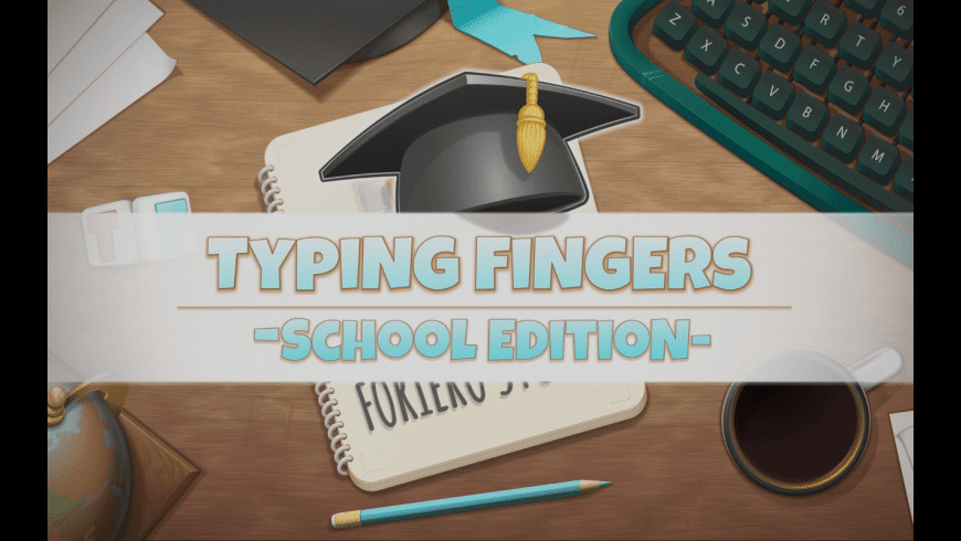 Typing Fingers - School Edition for Mac - review, screenshots