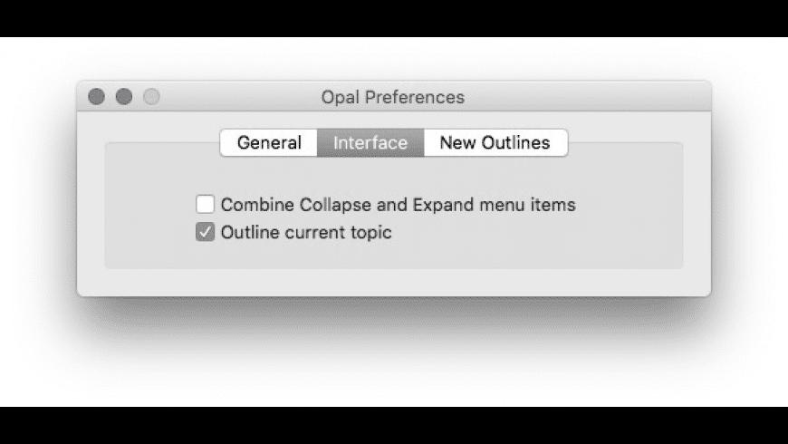 Opal for Mac - review, screenshots