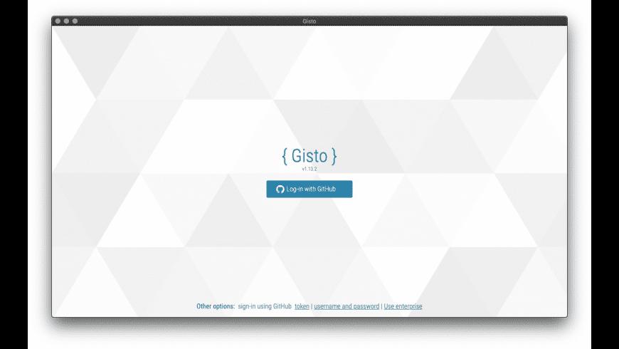 Gisto for Mac - review, screenshots