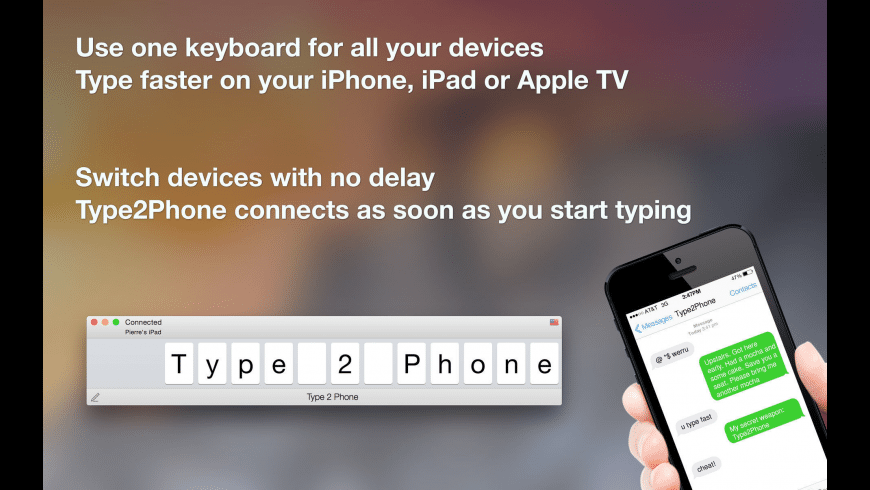 Type2Phone for Mac - review, screenshots