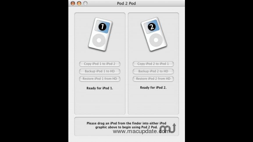 Pod 2 Pod for Mac - review, screenshots