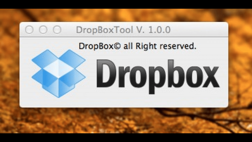 DropBoxTool for Mac - review, screenshots