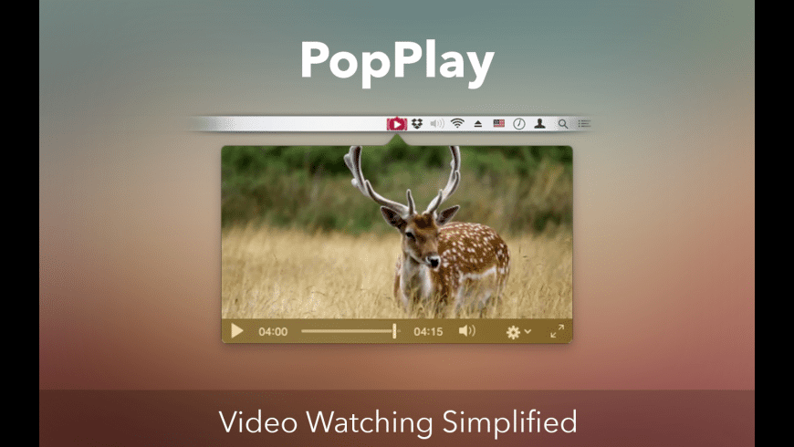 PopPlay for Mac - review, screenshots