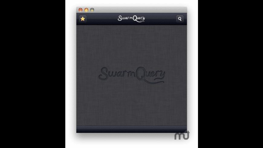SwarmQuery for Mac - review, screenshots