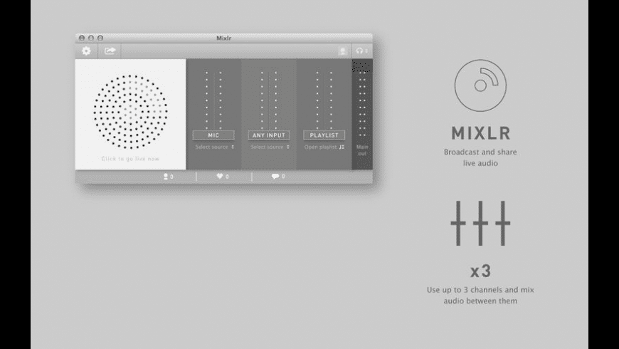 Mixlr for Mac - review, screenshots