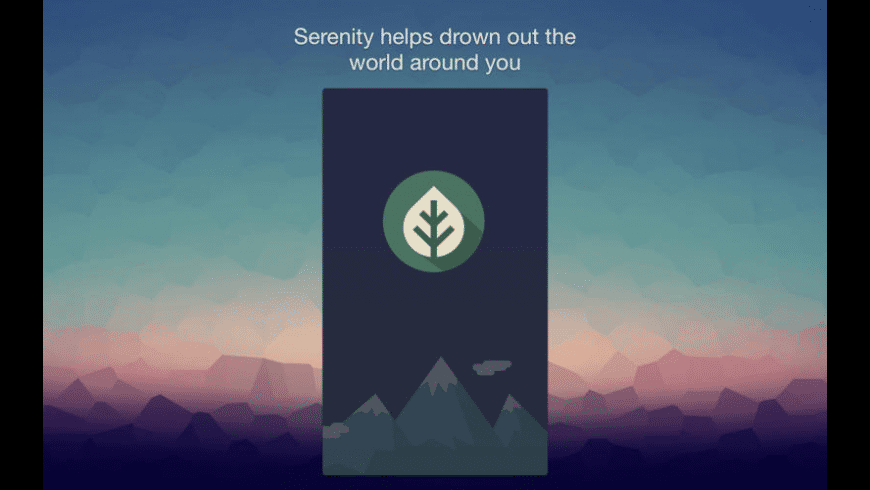Serenity for Mac - review, screenshots