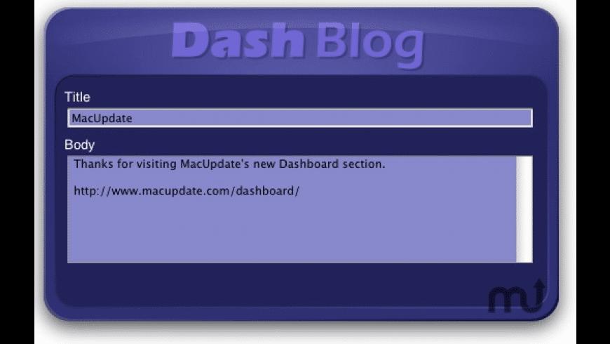 Dashblog for Mac - review, screenshots