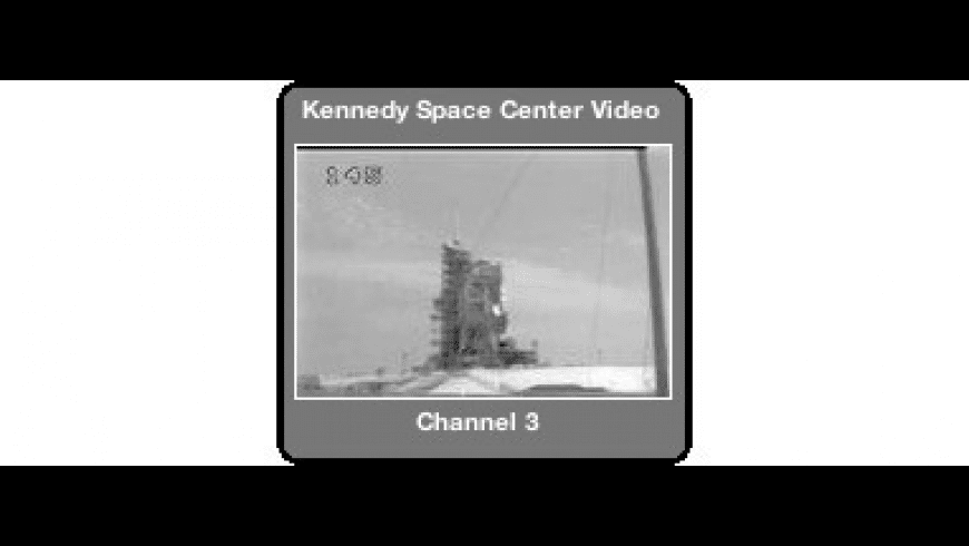 Kennedy Space Center Video Feeds for Mac - review, screenshots