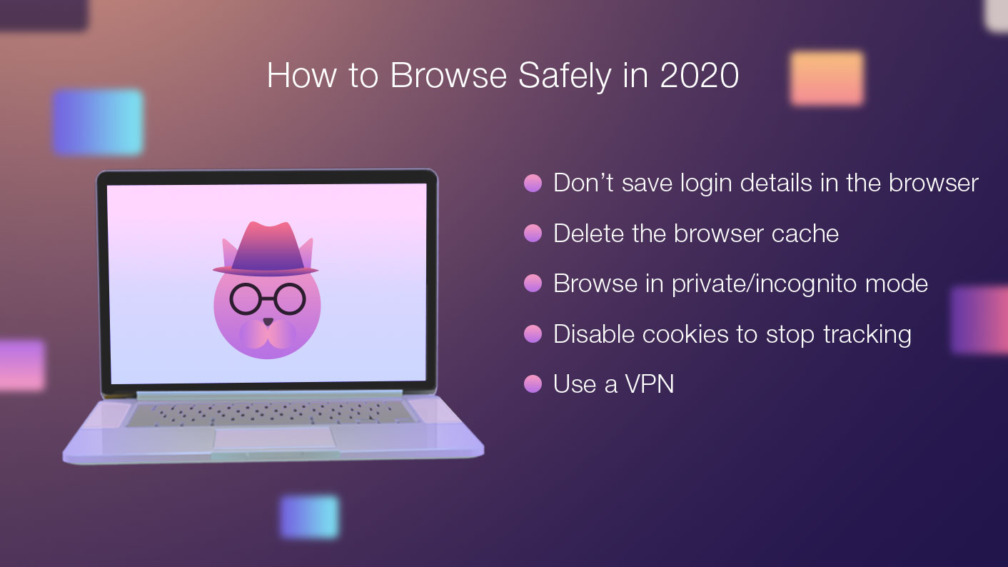 How to Browse Safely 2020
